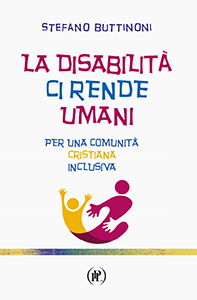 La disabilit� ci rende umani